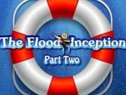 The Flood Inception Част 2