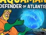 Aquaman difensore di Atlantide