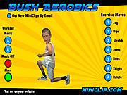 Bush-Aerobic