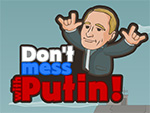 Dont Mess med Putin