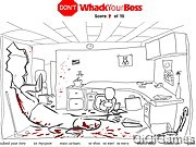 Dont Whack Your Boss