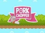 porc Chopper