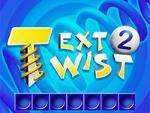 Texte Twist 2