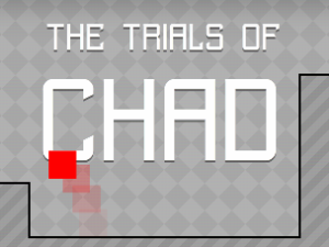 The Trials of Chad